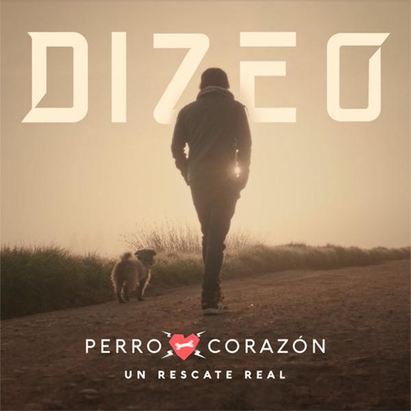 Dizeo estrena su canción 'Perro corazón'