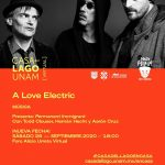 SEP 26 2020 A LOVE ELECTRIC EN CASA DEL LAGO