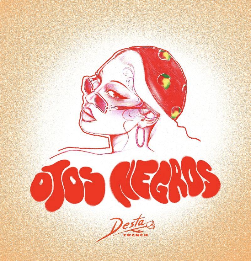 "Desta French nos presenta ""Ojos Negros"""